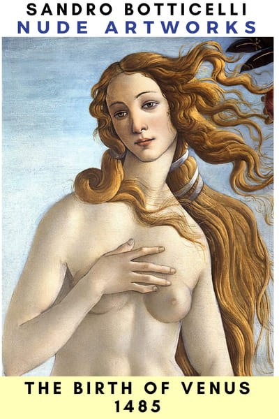 Sandro Botticelli Nude Artworks & Paints - Birth of Venus