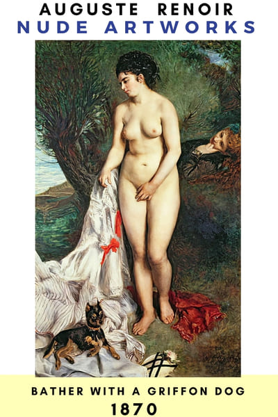 Auguste Renoir Artworks - BATHER with a GRIFFON DOG   1870  --- #painting #Reonir #art #paint