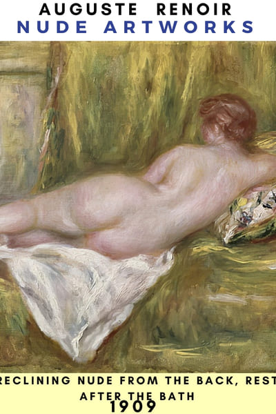 Auguste Renoir Artworks - Reclining nude from the back rest after the bath  1909  --- #painting #Reonir #art #paint