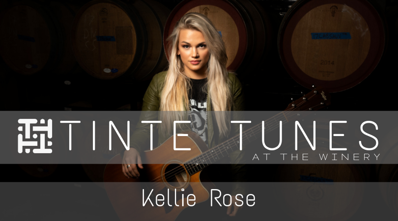 Tinte Tunes at the Winery with Kellie Rose
