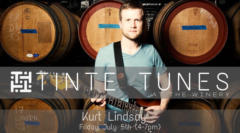 Tinte Tunes at the Winery with Kurt Lindsay