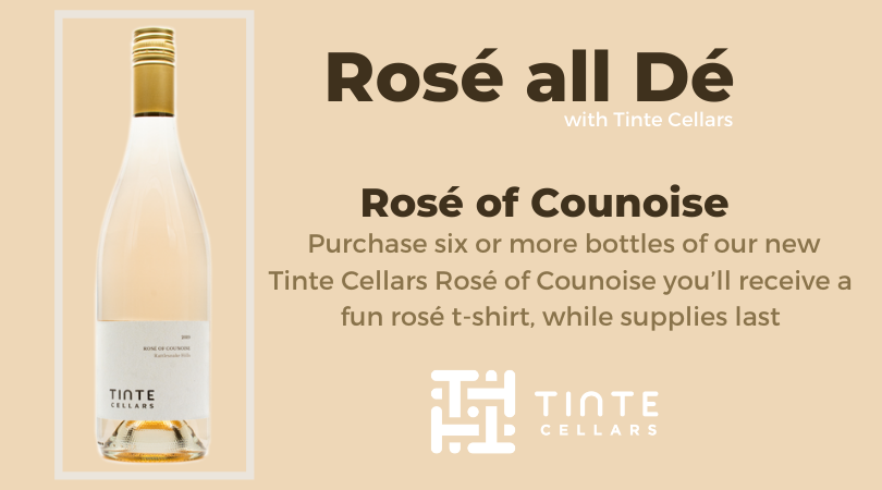 Rosé all Dé with Tinte Cellars