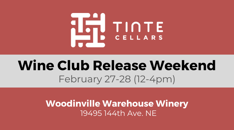 Feb 27-28 Wine Club Release Weekend