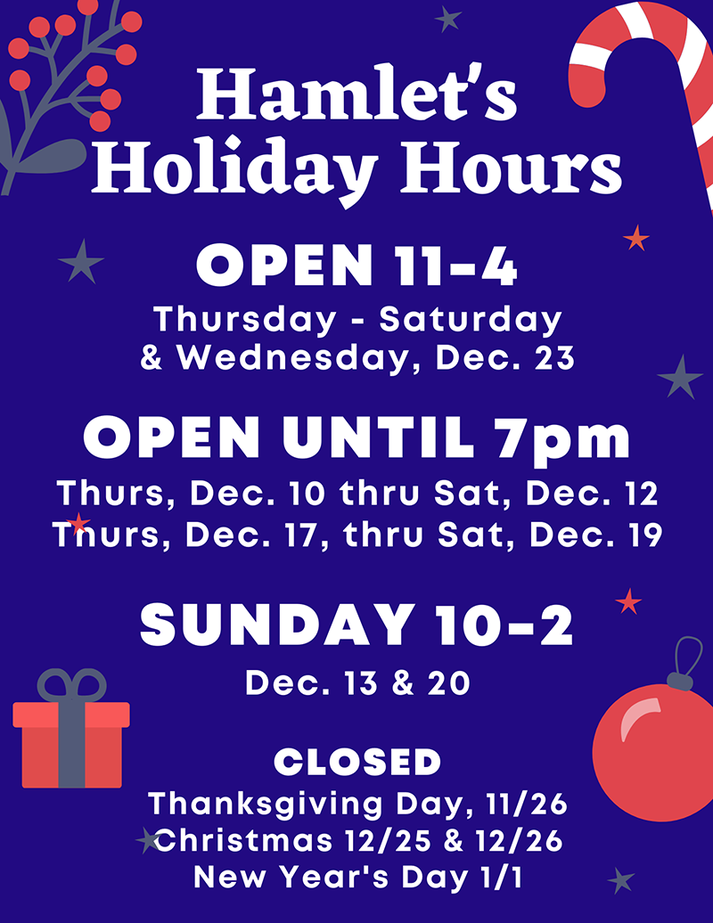 Hamlet's Holiday Hours