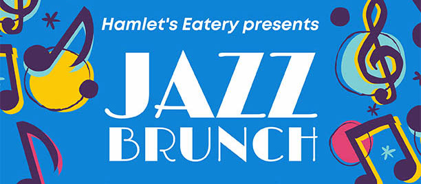 Hamlet's Eatery in Sarasota presents Jazz Brunch