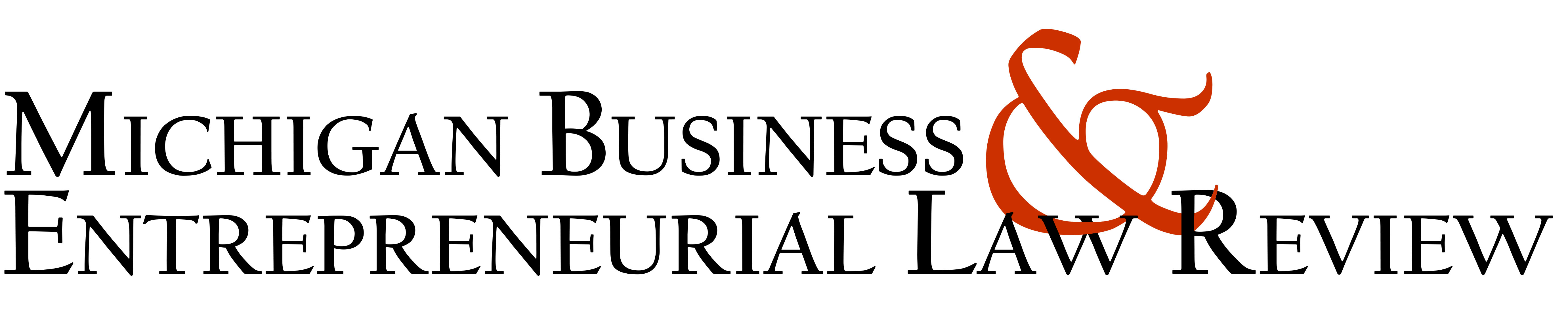 Michigan Business & Entrepreneurial Law Review