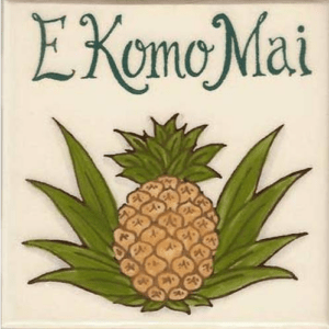 E Komo Mai (Welcome) Tile