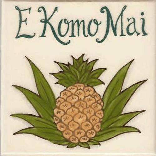 E Komo Mai (Welcome) Tile