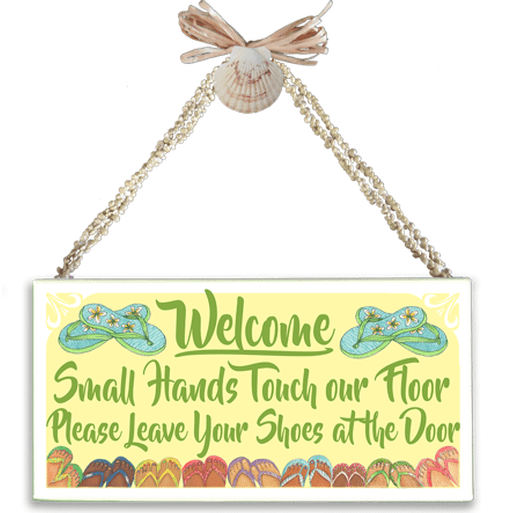 Small Hands, Remove Shoes Varnished Canvas Sign