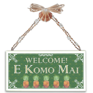 Welcome E Komo Mai Varnished Canvas Sign