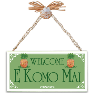 Welcome E Komo Mai Light Green Varnished Canvas Sign