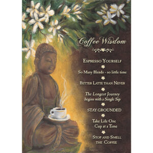 Coffee Wisdom Greeting Card