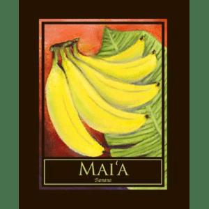 Mai'a (Banana) Print