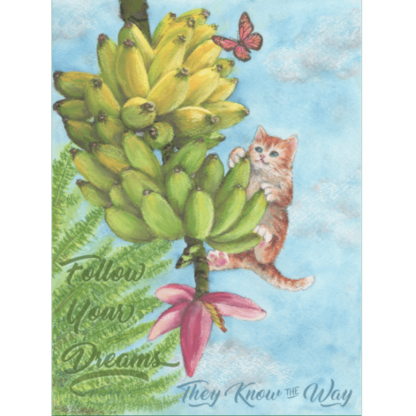 Follow Your Dreams Print