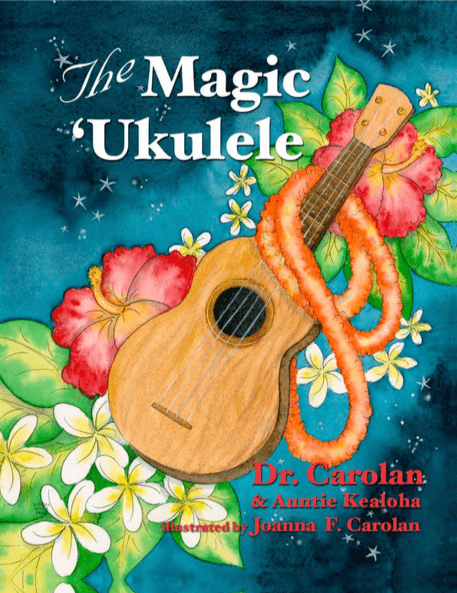 The Magic Ukulele by Dr. Carolan
