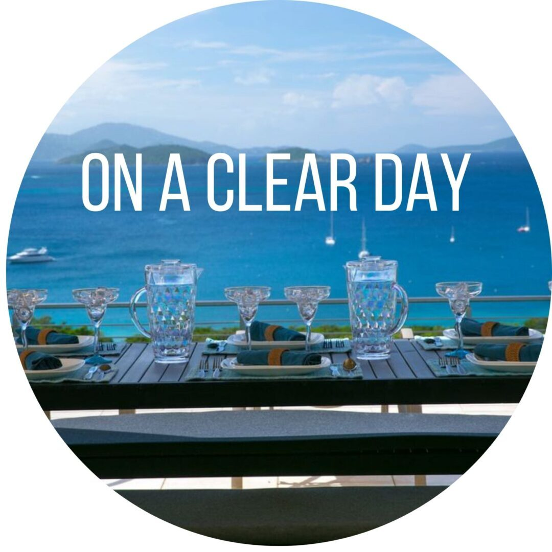 ON A CLEAR DAY