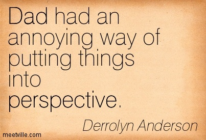 Quotation-Derrolyn-Anderson-dad-perspective-Meetville-Quotes-64338