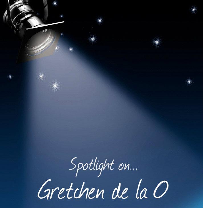 Gretchen de la O Spotlight