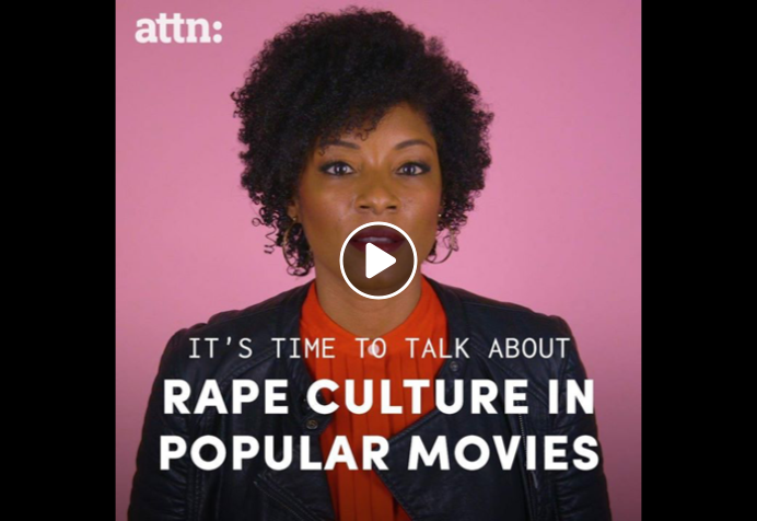"Still from the video with the words ""It's time to talk about rape culture in popular movies."""