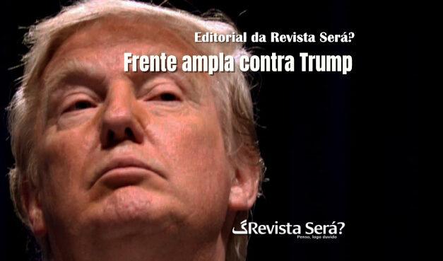 Frente ampla contra Trump
