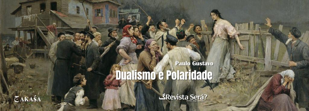 Dualismo e Polaridade