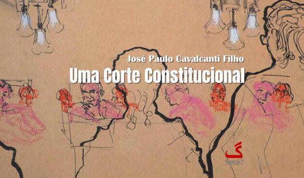 Uma Corte Constitucional