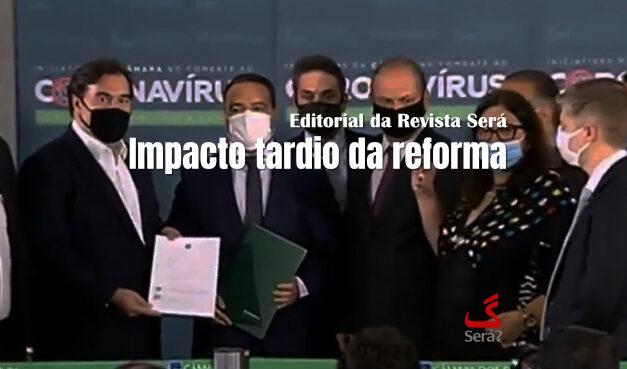 Impacto tardio da reforma