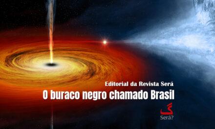 O buraco negro chamado Brasil