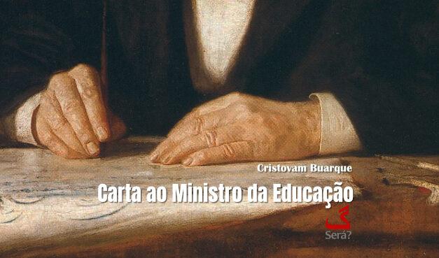 Carta ao Ministro da Educação