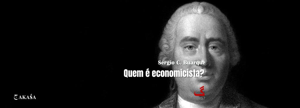Quem é economicista?