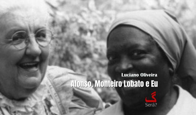 Afonso, Monteiro Lobato e Eu