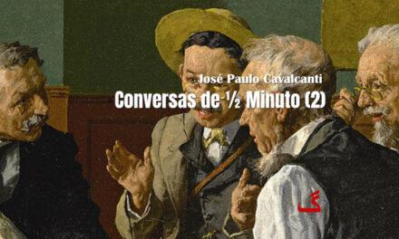 CONVERSAS DE ½ MINUTO (4)