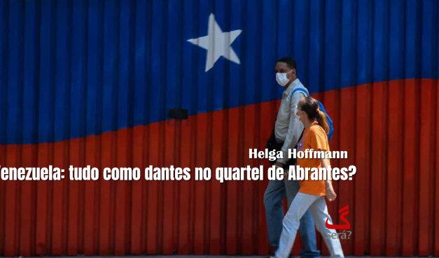 Venezuela: tudo como dantes no quartel de Abrantes?