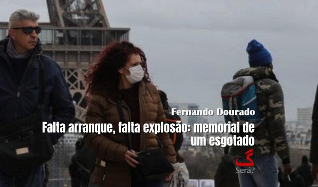 Falta arranque, falta explosão: memorial de um esgotado