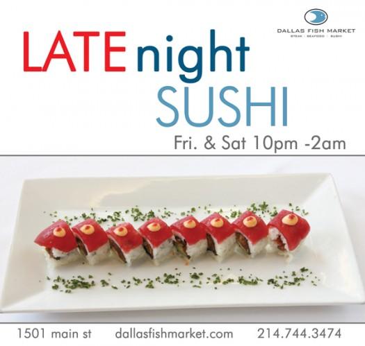 Dallas fish market late night sushi