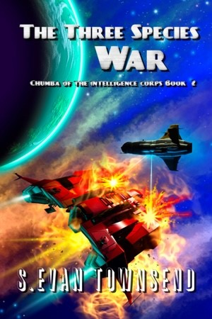 Chumba of the Intelligence Corps Book 2: The Three Species War