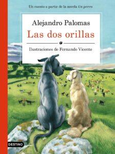 Las dos orillas. Alejandro Palomas
