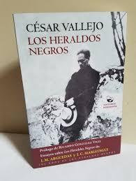 Los heraldos negros. Cesar Vallejo
