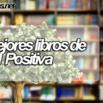 Los mejores libros para tener una actitud positiva