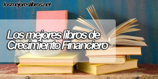 Los mejores libros para el crecimiento financiero