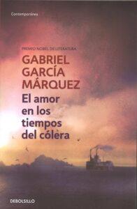 El amor en los tiempos del cólera. Gabriel García Márquez