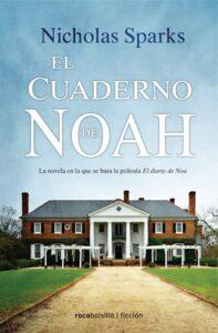 El cuaderno de Noah. Nicholas Sparks