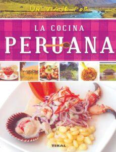 Los 10 mejores libros de cocinas peruanas