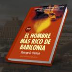 Resumen del hombre más rico de babilonia