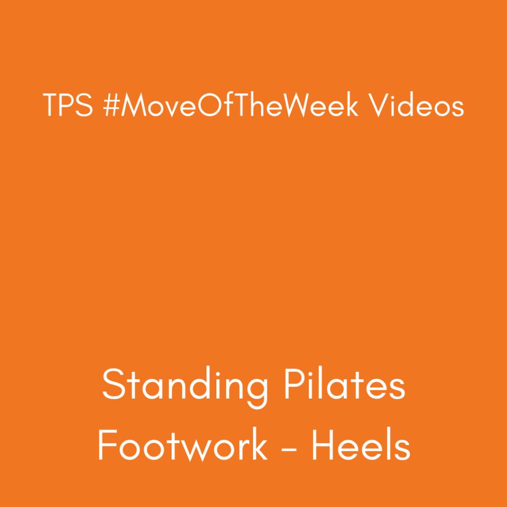 Standing Pilates Footwork