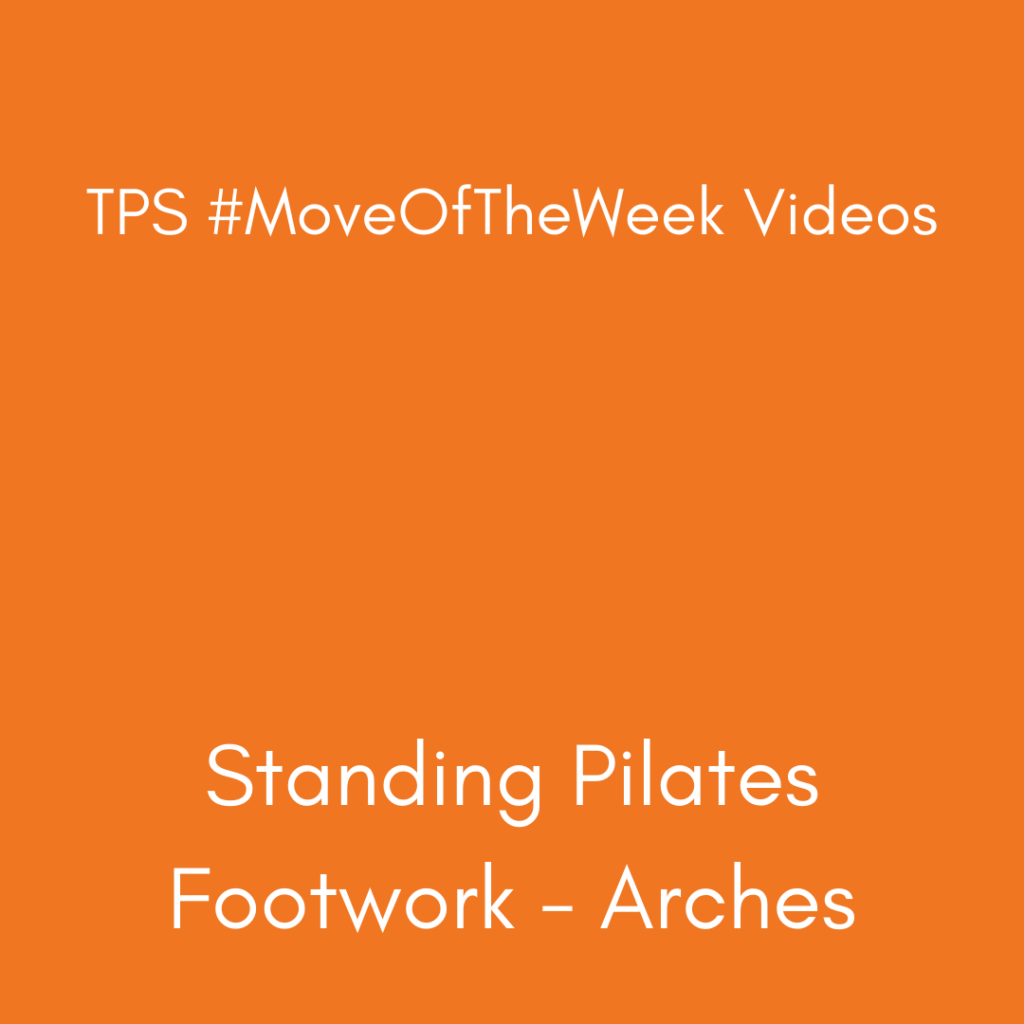 Standing Pilates - Arches