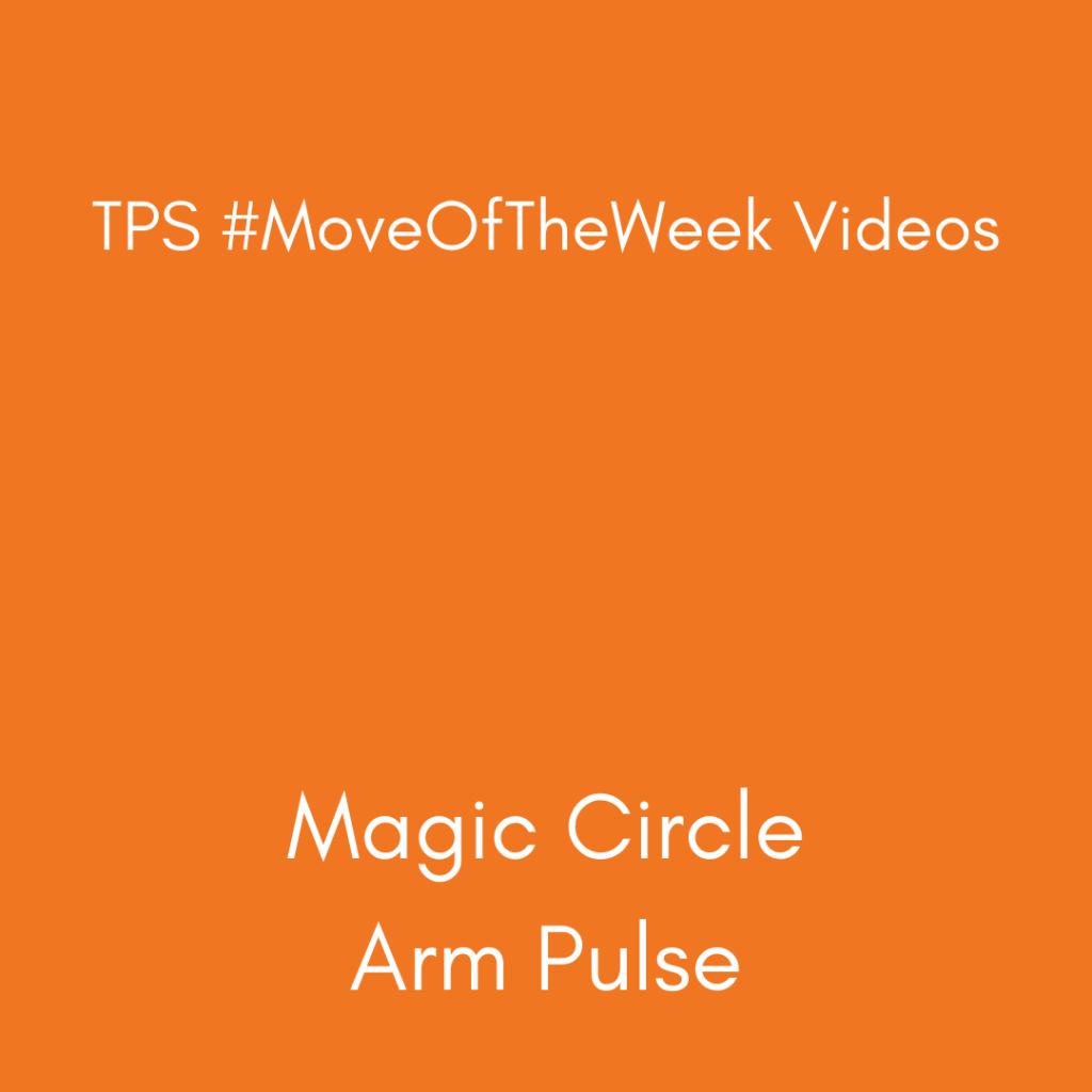 Magic Circle Arm Pulse