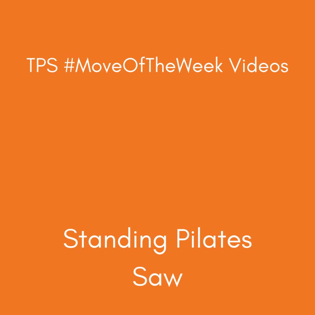 Standing Pilates Saw