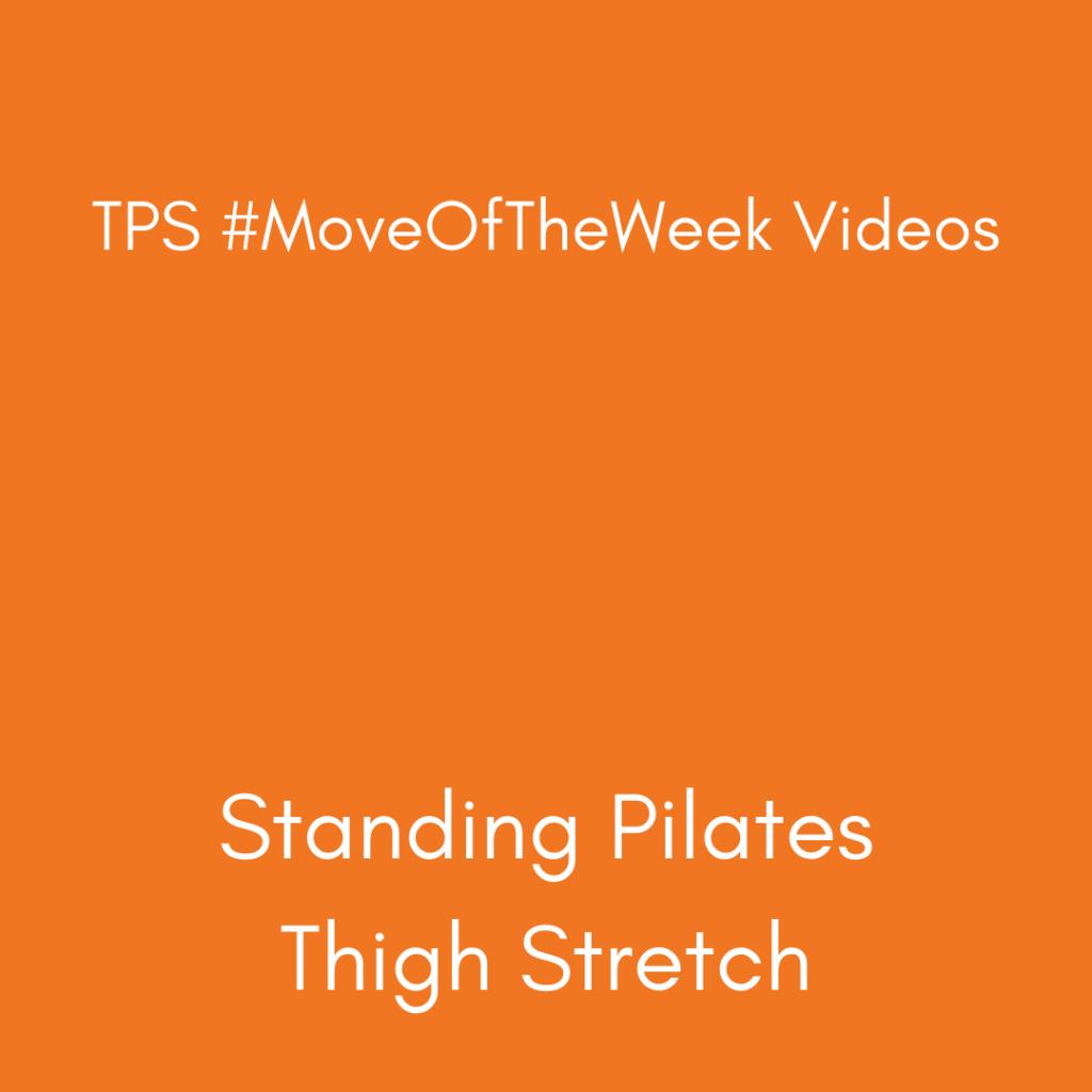 Standing Pilates - Thigh Stretch