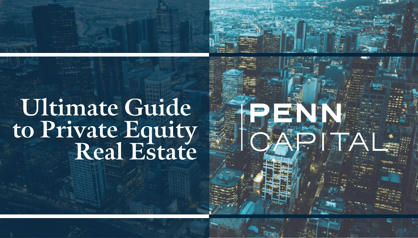Ultimate Guide to Private Equity Real Estate - COMPRESSED